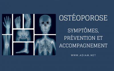 Ostéoporose : symptômes, prévention et accompagnement des personnes âgées