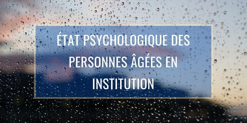 État Psychologique des Personnes Âgées en Institution