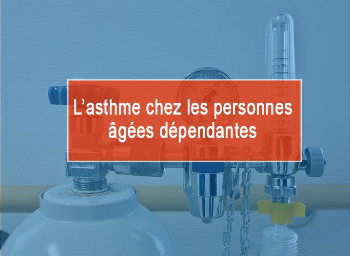La gestion de l'asthme chez les personnes âgées dépendantes