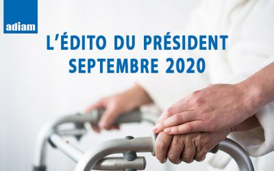 Edito du Docteur Jacques Lambrozo – Président de l'adiam – Septembre 2020