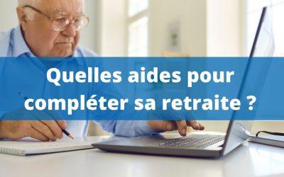 Petite retraite : quelles aides pour compléter sa pension ?