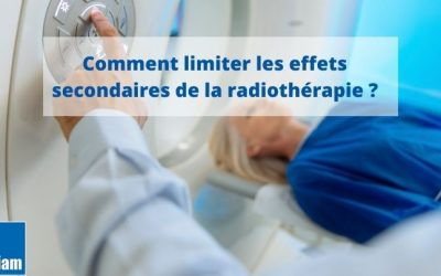 Comment limiter les effets secondaires de la radiothérapie dans le traitement des cancers ?